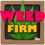 Weed Firm: RePlanted 1.7.27 (Mod)
