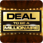 Deal To Be A Millionaire  1.4.6 (Mod)