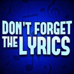 Don't Forget the Lyrics 1.1.8 (Mod)