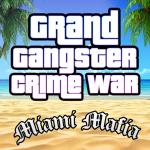 Grand Gangster Miami Mafia Crime War Simulator 1.5 (Mod)