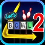 Let's Bowl 2: Bowling Free 2.4.82  (Mod)