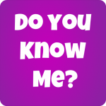 How Well Do You Know Me?  9 (Mod)