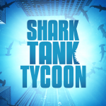 Shark Tank Tycoon  1.20 (Mod)