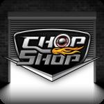 Chop Shop2.3.3  (Mod)
