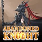 Abandoned Knight  1.6.20  (Mod)