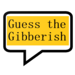 Guess the gibberish game – word games / challenge 1.36 (Mod)