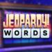 Jeopardy! Words  10.0.0 (Mod)