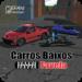 Carros Baixos Favela (BETA)  (Mod)