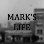 MARK'S LIFE  (Mod)