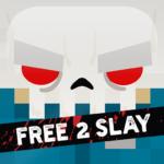 Slayaway Camp: Free 2 Slay  (Mod)